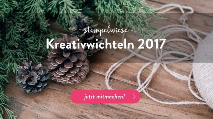 Stempelwiese Kreativwichteln 2017