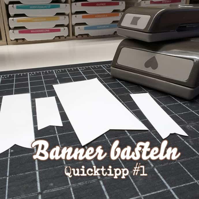 Stampin' Up! - Banner aus Papier - Schnell und einfach - QuickTipp #1 ❤ Stempelwiese