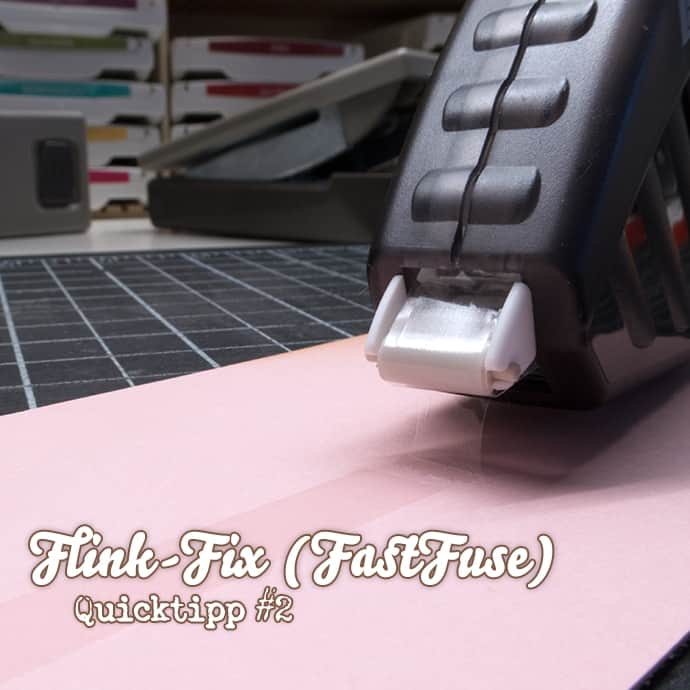 Stampin' Up! - Fast Fuse - Flink Fix - Kleberoller - Video - QuickTipp ❤ Stempelwiese