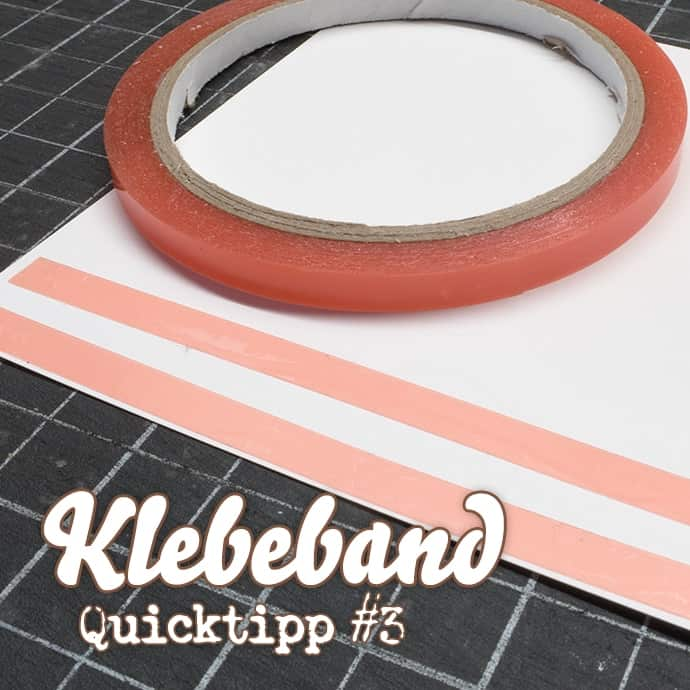 Stampin' Up! - Video - QuickTipp #3 - Sticky Tape - Klebeband ❤ Stempelwiese