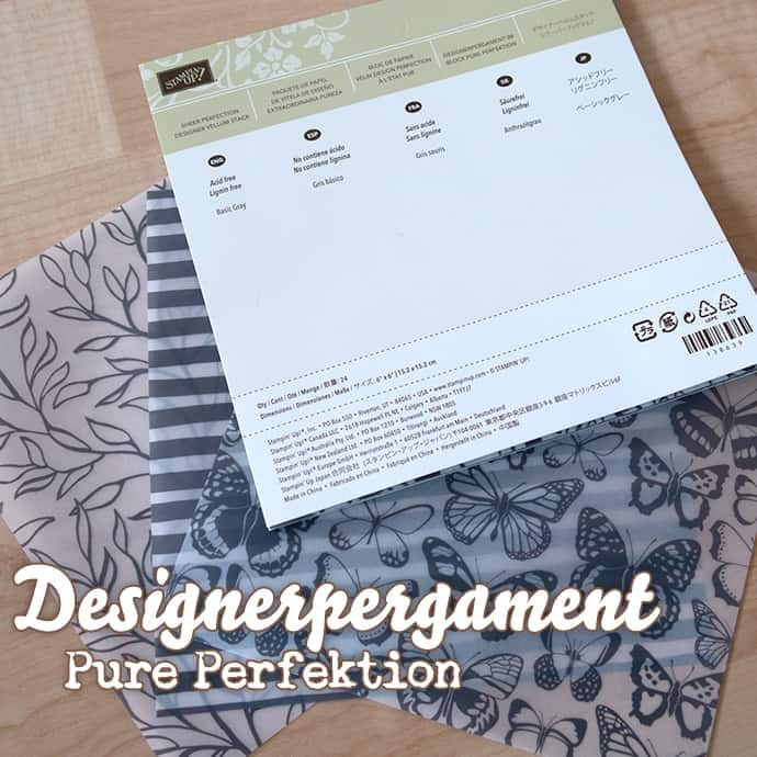 Stampin' Up! - Designerpergament Pure Perfektion - Vellum Pure Perfection ❤ Stempelwiese