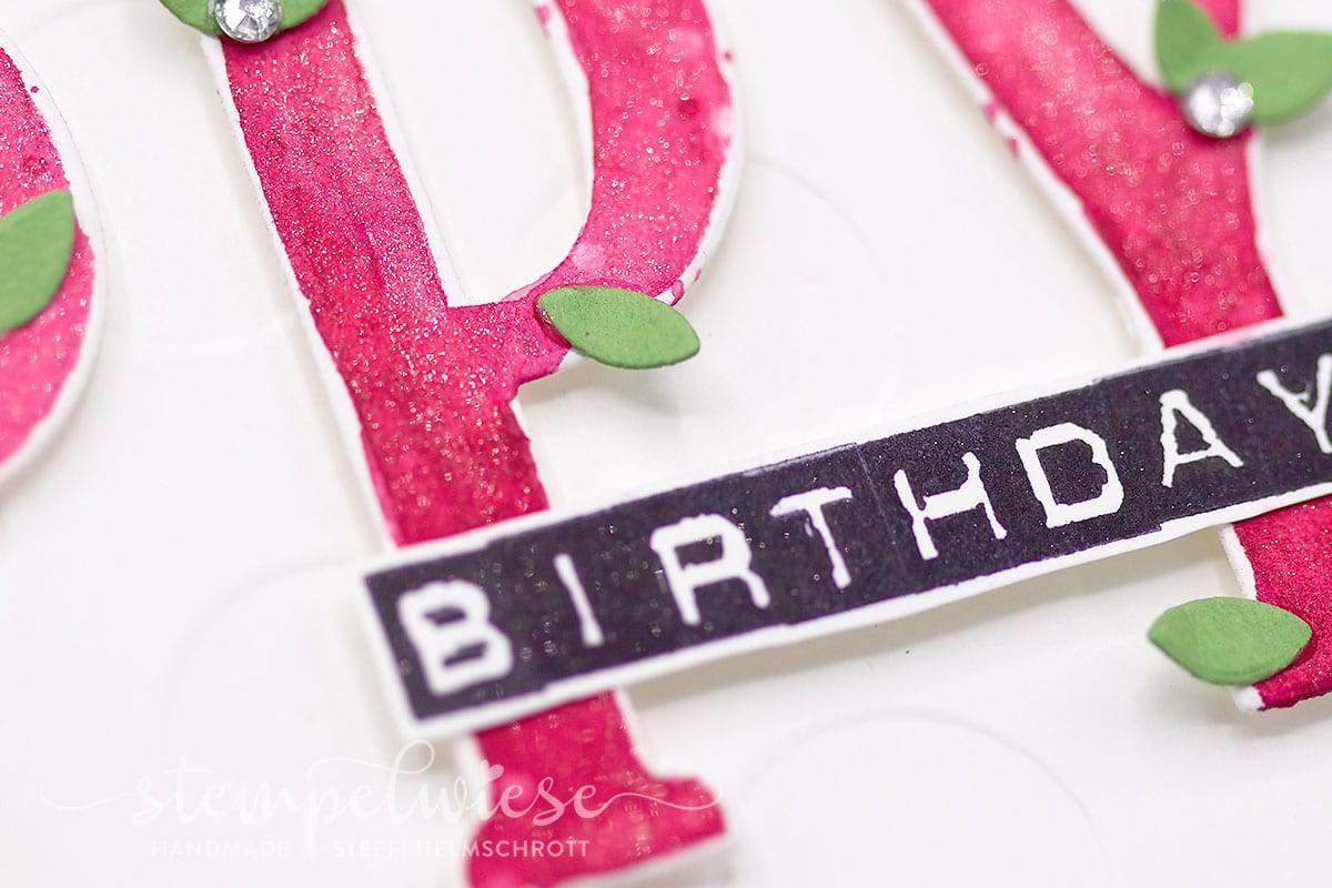 Geburtstagskarte mit große Buchstaben - Labeler Alphabet - Stampin' Up!  - Stempelwiese - Sommerbeere - Wasabigrün - Savanne