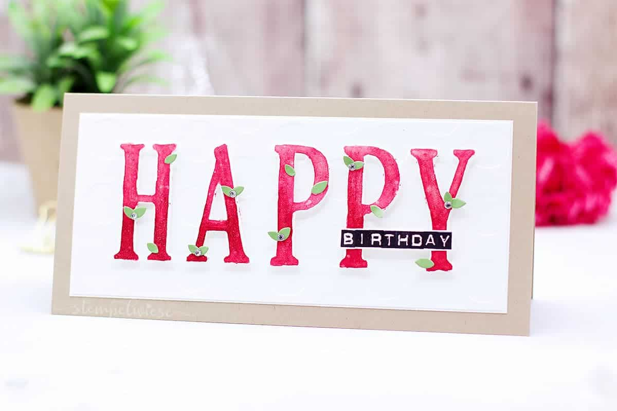 Geburtstagskarte mit grossen buchstaben gdp97 stempelwiese for Pinterest geburtstagskarte