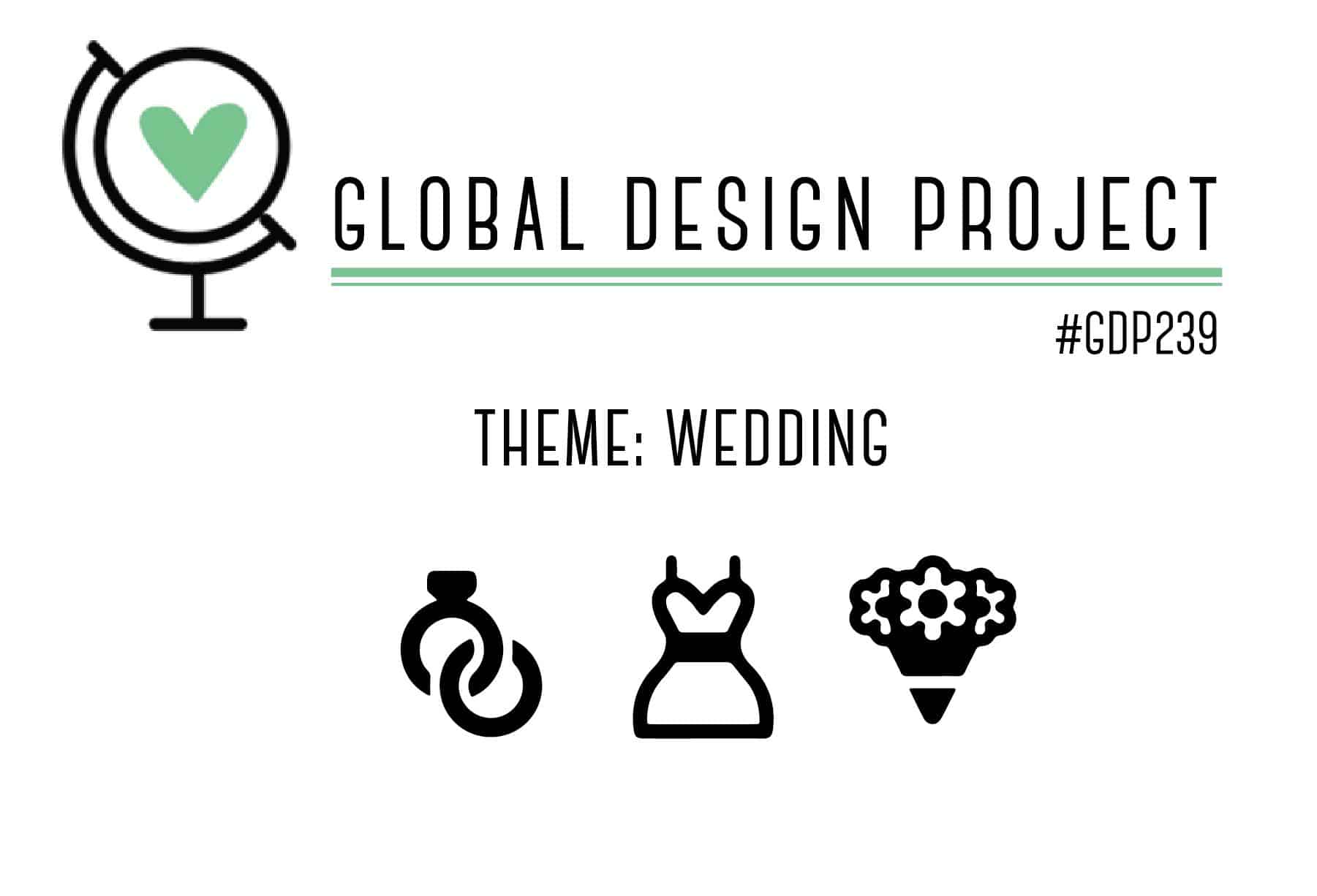 Global Design Project 239: Thema Hochzeit