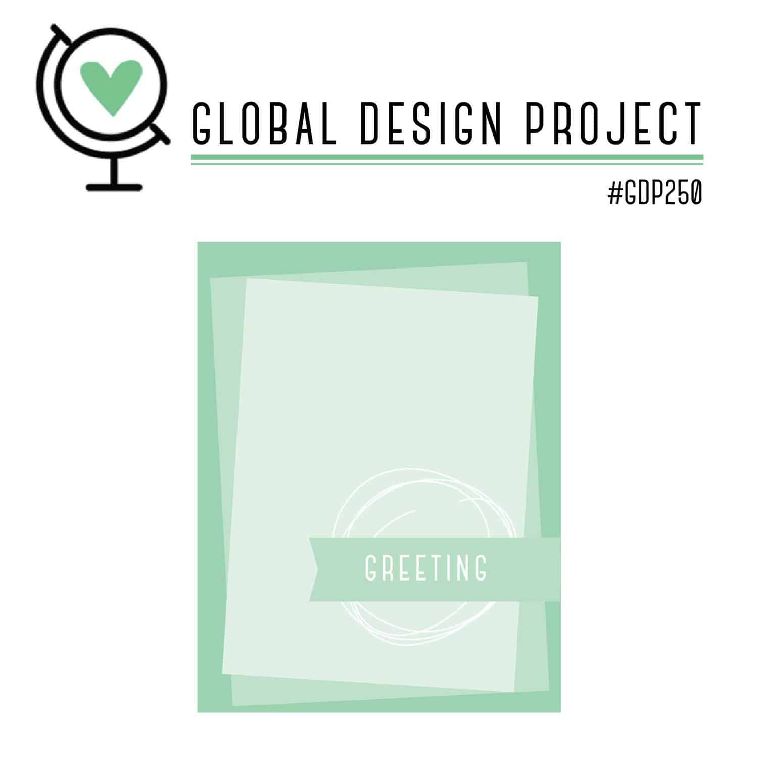 Global Design Project 250